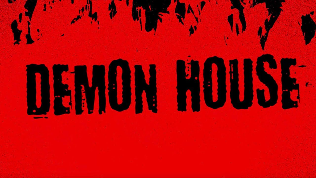 Demon House - TRAILER