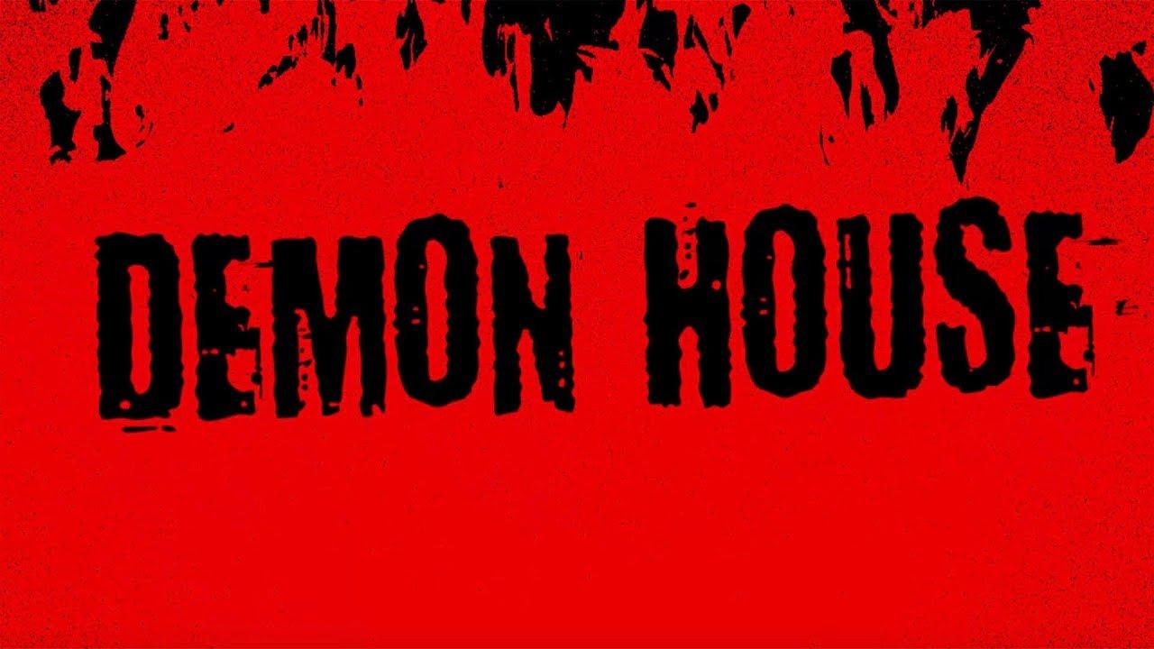 Demon House - TRAILER