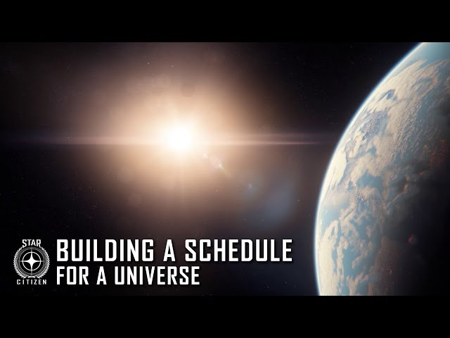 Star Citizen: Building a Schedule for a Universe