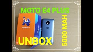 Moto E4 Plus - 5000 MAH - Unboxing and Overview Moto E4 Plus, 5000 mAh, Dolby Atmos, 5.5 Inch screen, 13+5MP cam, FingerPrint, Moto Display, 3GB 32GB, what m...