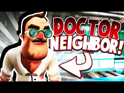 THE NEIGHBOR IS A CRAZY DOCTOR WITH A SECRET LAB?! (DrHello Mod) | Hello Neighbor Beta 3 Mods (видео)