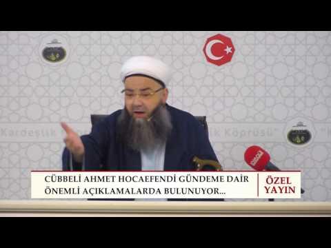 Cübbeli Ahmet Hocaefendi'nin 25 Ağustos 2016' da Gündeme Dair Yaptıgı Açıklama