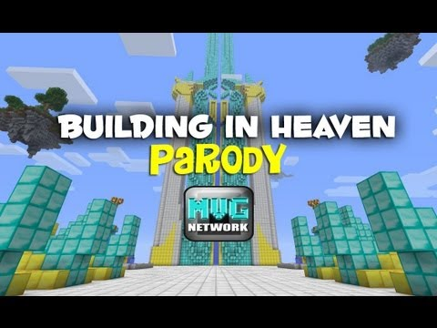 Building In Heaven