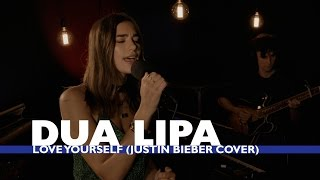 Video Dua Lipa  - Love Yourself (Justin Bieber Cover) (Capital Session) MP3, 3GP, MP4, WEBM, AVI, FLV Maret 2019