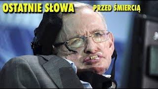 Ostatnie słowa Stephena Hawkinga █▬█ █ ▀█▀