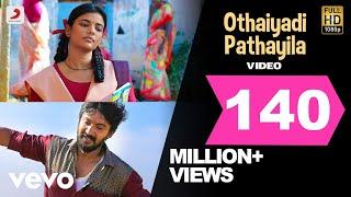 Video Kanaa - Othaiyadi Pathayila Video | Arunraja Kamaraj | Dhibu Ninan Thomas MP3, 3GP, MP4, WEBM, AVI, FLV Maret 2019