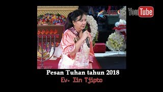 Video Pesan Tuhan Tahun 2018 - Ev. Iin Tjipto MP3, 3GP, MP4, WEBM, AVI, FLV November 2018