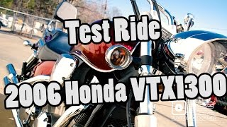 1. Test Ride  - 2006 Honda VTX1300
