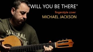 Nonton Will You Be There   Michael Jackson   Fingerstyle Guitar Cover By Soymartino Film Subtitle Indonesia Streaming Movie Download