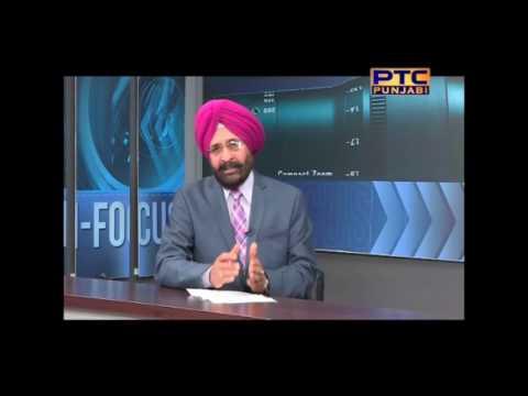 In Focus – 171 | Sikander Singh Maluka , Rural Development & Panchayat Minister – Punjab