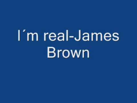 Tekst piosenki James Brown - I'm Real po polsku
