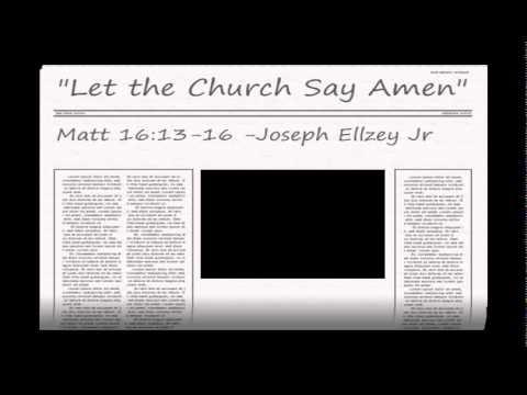 Joseph Ellzey Jr - Matthew 16:13-16 @ Emmanuel Baptist Church