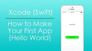 How to Make Your First Swift App with Xcode (Hello World)