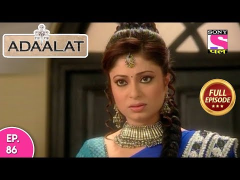 Adaalat - Full Episode 86 - 04th  April, 2018