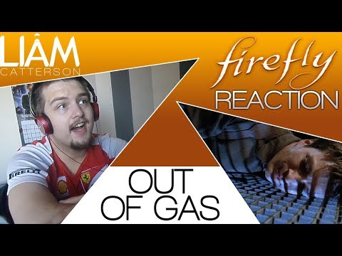 Firefly 1x08: Out of Gas Reaction