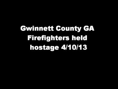 audio - Gwinnett County GA Firefighters taken hostage Audio 4/10/13 The audio is of Eng 10 talking to the dispatch about the incident. The audio has been edited to r...