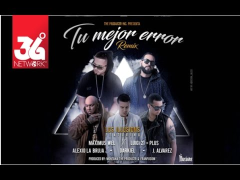 Letra Tu Mejor Error (Remix) Maximus Wel y Luigi 21 Plus Ft J Alvarez, Dark
