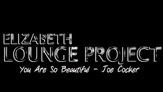 You Are So Beautiful - Nuovo video!