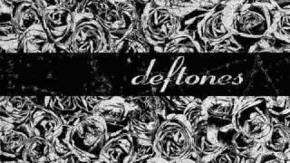 Deftones - Be Quiet and Drive