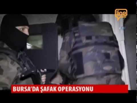 Bursa'da Şafak Operasyonu   20 Mayıs 2015