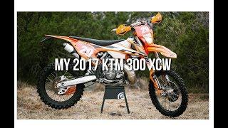 2. My 2017 KTM 300 XCW