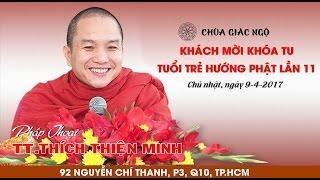 [LIVESTREAM] TT. Thích Thiện Minh thuyết giảng tại chùa Giác Ngộ, ngày 09-04-2017