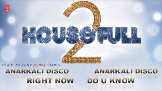 Housefull 2 - Songs (Full Remixes)