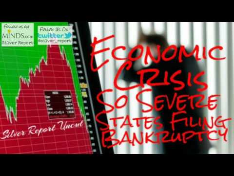 The Economic Crisis Is So Severe For the First Time Ever States File Bankruptcy
