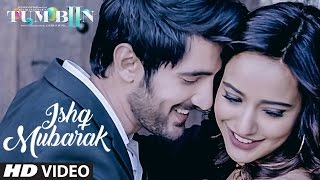 ISHQ MUBARAK Video Song Tum Bin 2 Neha Sharma
