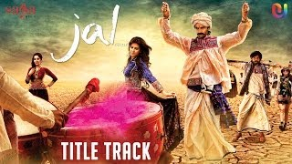 Title Song - Full Song - Jal