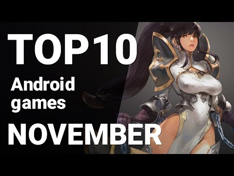 Top 10 Android Games From November 2018 [1080p/60fps]