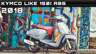 5. 2018 KYMCO LIKE 150I ABS Review Rendered Price Specs Release Date