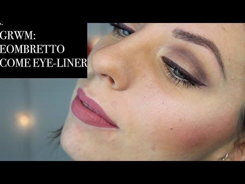 GRWM: Ombretto come eye-liner