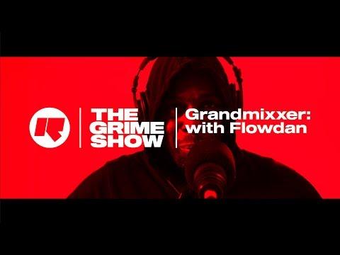 THE GRIME SHOW   GRANDMIXXER WITH FLOWDAN @RinseFM @GRANDMIXXER @BigFlowdan