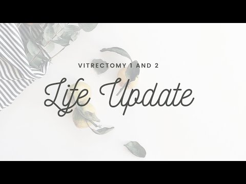 Life Update Vitrectomy 1&2