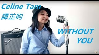 Video Air Supply Without You COVERED by Celine Tam 譚芷昀 MP3, 3GP, MP4, WEBM, AVI, FLV Februari 2019