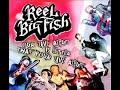 Live Your Dream - REEL BIG FISH