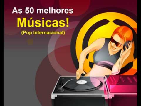 pop music - Relação das 50 melhores músicas (Pop Internacional): 01 - Flo Rida feat. Sia - Wild ones 00:00:01 02 - Pitbull - Give me everything 00:03:50 03 - Train - Hey...