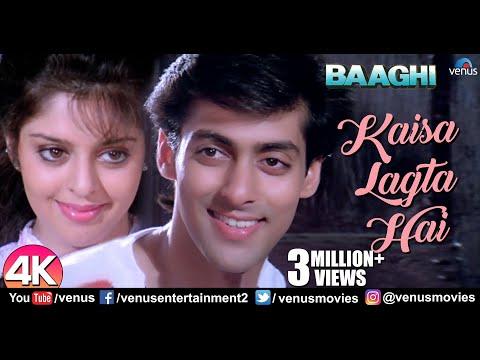 Kaisa Lagta Hai - 4K Video | Salman Khan & Nagma | Baaghi | 90's Hindi Romantic Songs