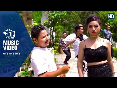 (Oye Oye Oye : New Pop Song By : Sajan Lawot |2075| 2018 | - Duration: 2 minutes, 32 seconds.)