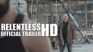 Nonton Relentless Official Trailer  2018  British Crime Movie Film Subtitle Indonesia Streaming Movie Download