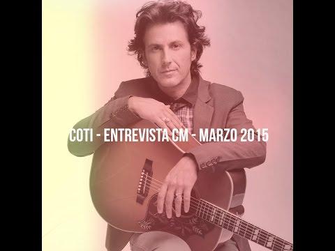 Coti video Entrevista CM - Marzo 2015