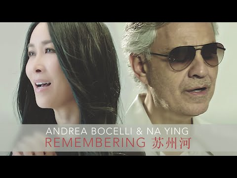 Andrea Bocelli, Na Ying - Remembering - 苏州河(无字幕)