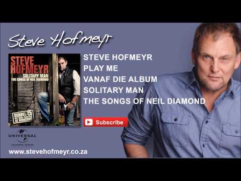 STEVE HOFMEYR – Play Me
