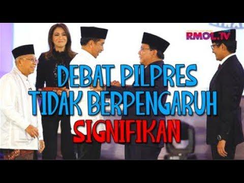 Debat Pilpres Tidak Berpengaruh Signifikan