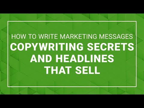How to Write Marketing Messages  – Copywriting Secrets & Headlines that Sell
