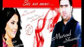 Murad Shamil & Turane Babayeva - Soz ver mene
