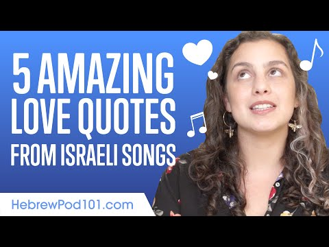 5 Amazing Love Quotes From Hebrew Songs