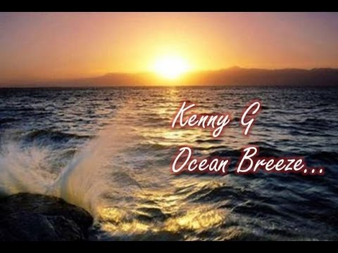 Kenny G Ocean Breeze