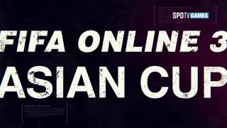 EA SPORTS™ FIFA ONLINE 3 ASIAN CUP Finale, fifa online 3, fo3, video fifa online 3
